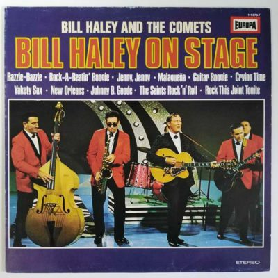 Bill Haley And The Comets ‎- Bill Haley On Stage