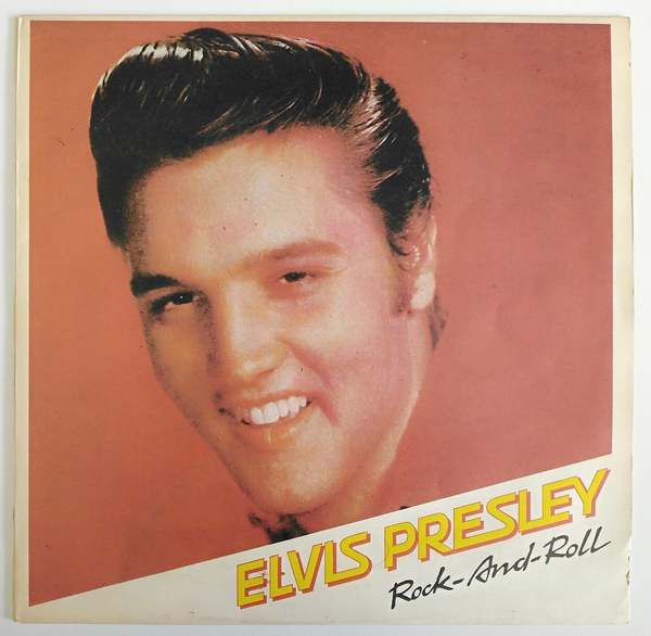 Elvis Presley - Rock - And - Roll