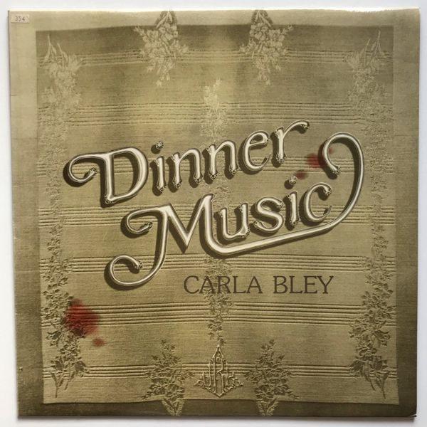 Carla Bley - Dinner Music 01