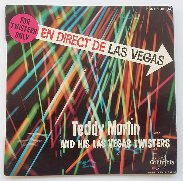 Teddy Martin And His Las Vegas Twisters - For Twisters Only