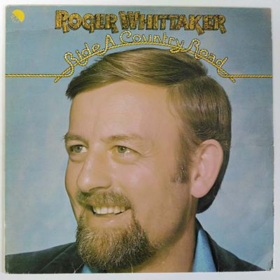 Roger Whittaker ‎– Ride A Country Road