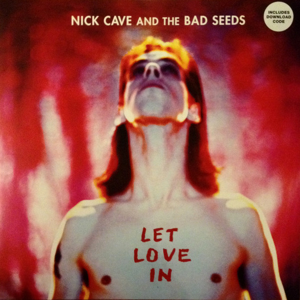 Nick Cave And The Bad Seeds ‎- Let Love In