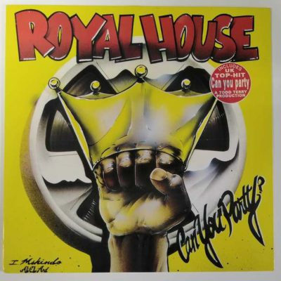 Royal House - Can You Party ?
