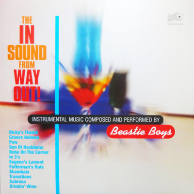 Beastie Boys ‎- The In Sound From Way Out!