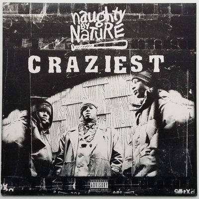 Naughty By Nature ‎- Craziest