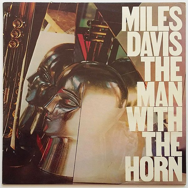 Miles Davis ‎- The Man With The Horn