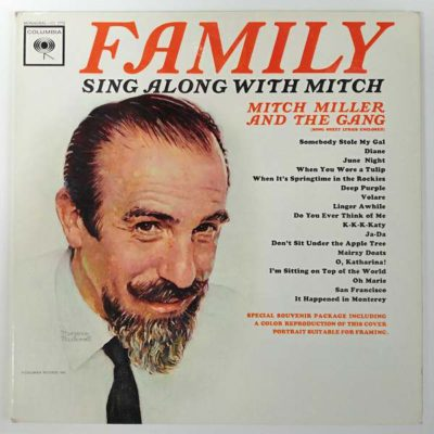 Mitch Miller and The Gang - Family Sing Along With Mitch