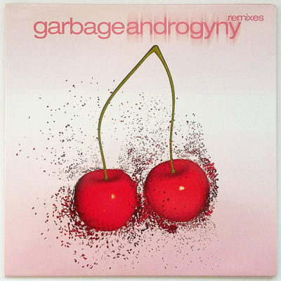 Garbage ‎- Androgyny Remixes