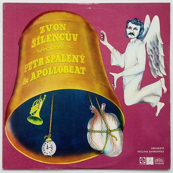Petr Spálený and Apollobeat - Zvon šílencův