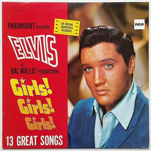 Elvis Presley - Girls Girls Girls
