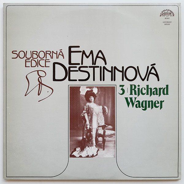 Ema Destinnová - 3 Richard Wagner