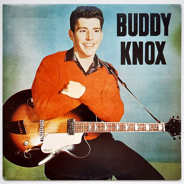 Buddy Knox - Buddy Knox