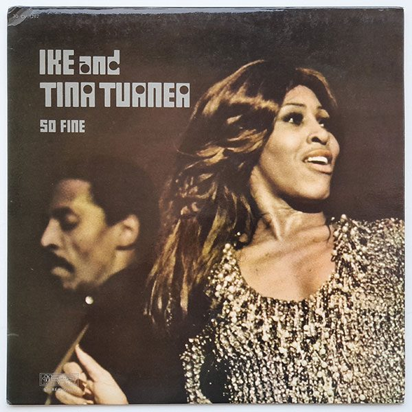 Ike And Tina Turner - So Fine