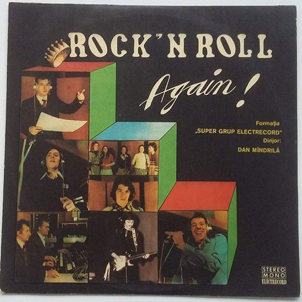 Super-Grup-Electrecord---Rock'n-Roll-Again-1