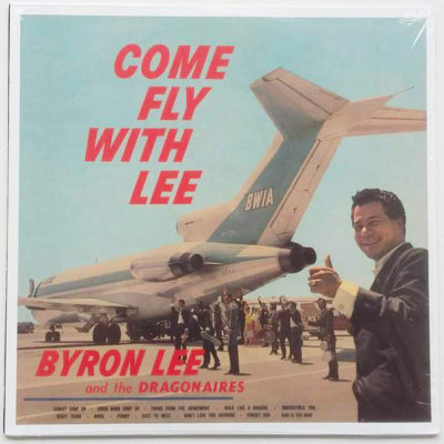 Byron Lee And The Dragonaires ‎- Come Fly With Lee