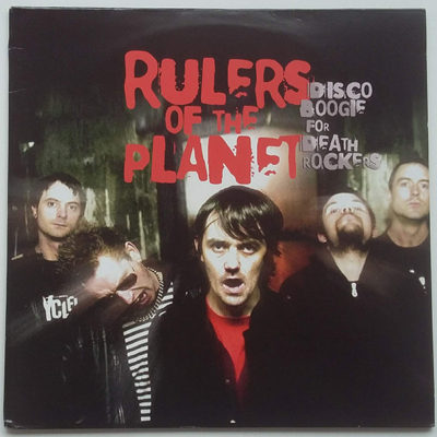 Rulers Of The Planet ‎- Disco Boogie For Death Rockers