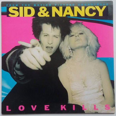 Sid And Nancy: Love Kills