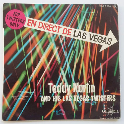 Teddy Martin And His Las Vegas Twisters ‎- For Twisters Only