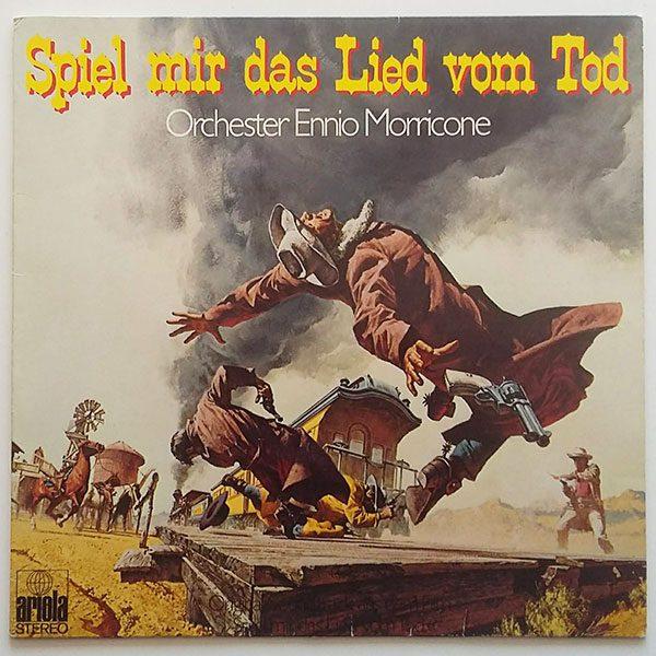 Orchester Ennio Morricone - Spiel Mir Das Lied Vom Tod (Tenkrát na Západě)