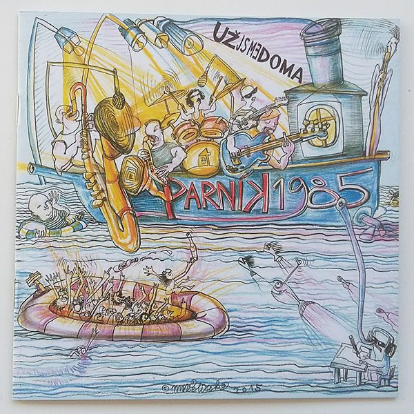 Už Jsme Doma - Parník 1985