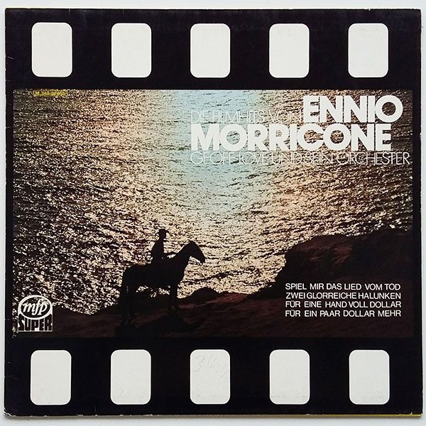 Ennio Morricone - Geoff Love Und Sein Orchester - Die Filmhits Von Ennio Morricone