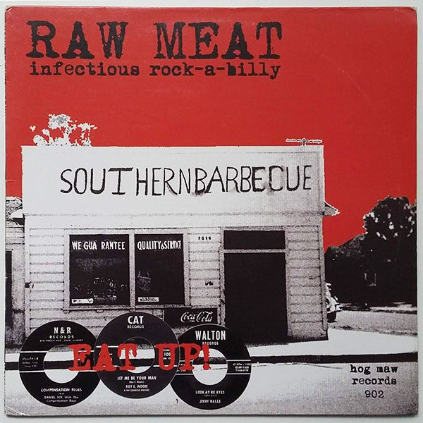 Raw Meat - Infectious Rock-A-Billy
