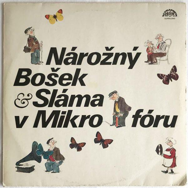 Tomáš Sláma - Nárožný, Bošek & Sláma V Mikrofóru