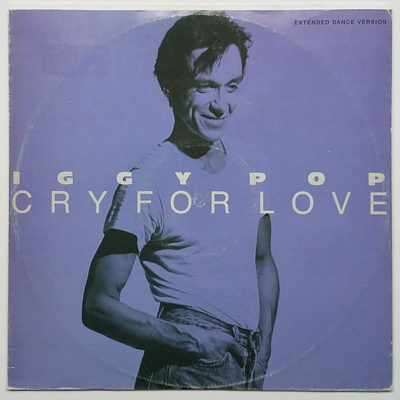 Iggy Pop ‎- Cry For Love